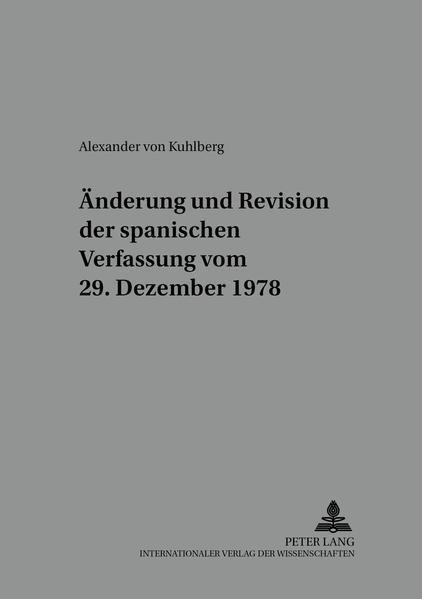 Änderung und Revision der spanischen Verfassung vom 29. Dezember 1978 - Coverbild