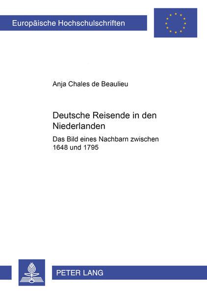 Deutsche Reisende in den Niederlanden - Coverbild