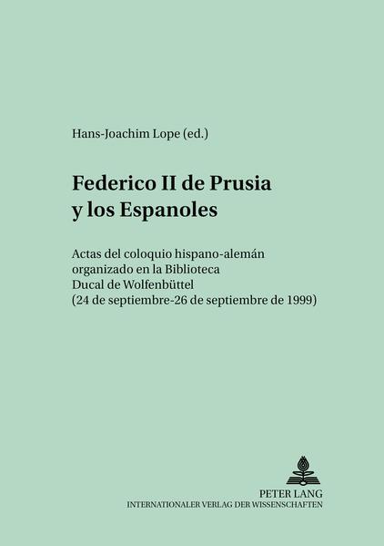 Federico II de Prusia y los Españoles Epub Ebooks Herunterladen