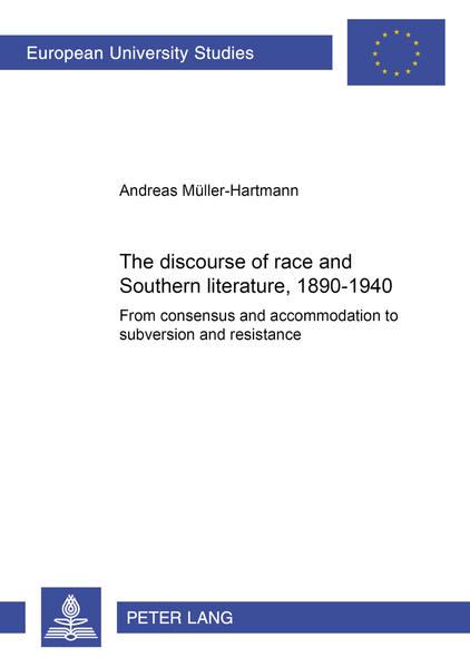 The discourse of race and Southern literature, 1890 - 1940 - Coverbild