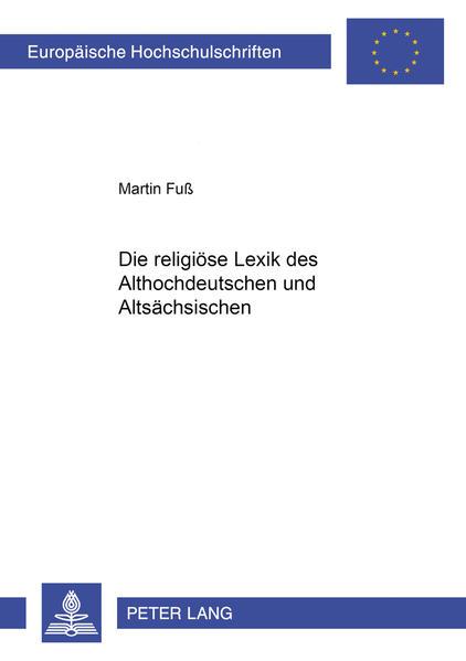 Die religiöse Lexik des Althochdeutschen und Altsächsischen - Coverbild