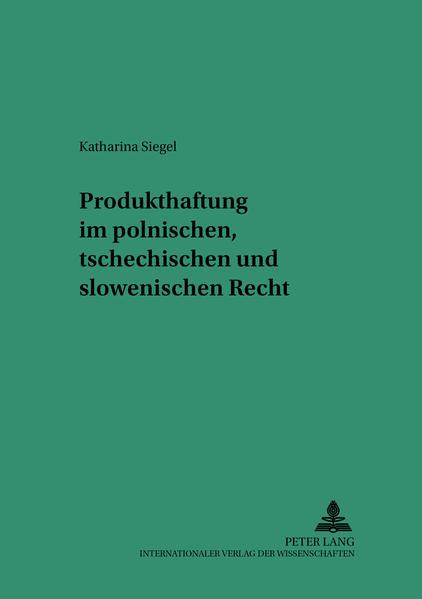Produkthaftung im polnischen, tschechischen und slowenischen Recht - Coverbild