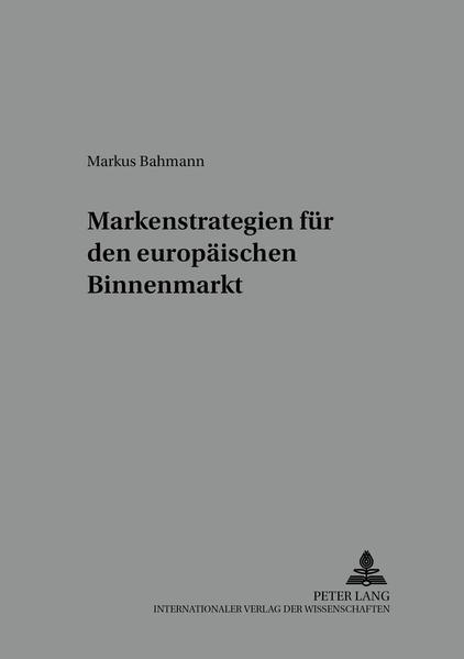 Markenstrategien für den europäischen Binnenmarkt - Coverbild