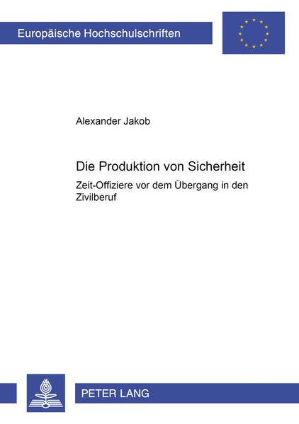 Die Produktion von Sicherheit - Coverbild