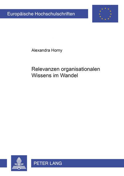 Relevanzen organisationalen Wissens im Wandel - Coverbild