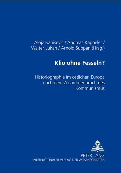 """""""Klio ohne Fesseln?"""" - von Walter Lukan ePUB iBook PDF"""