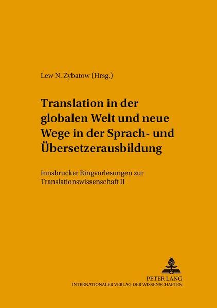 Translation in der globalen Welt und neue Wege in der Sprach- und Übersetzerausbildung - Coverbild