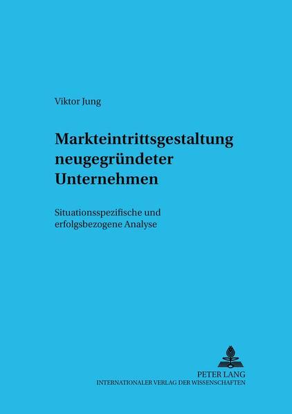 Markteintrittsgestaltung neugegründeter Unternehmen - Coverbild