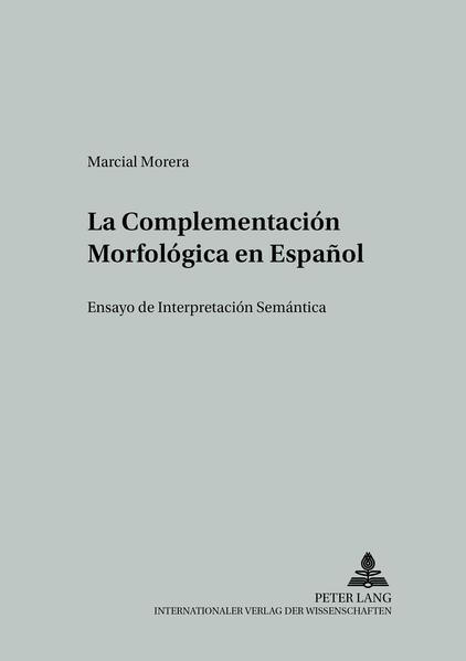 La Complementación Morfológica en Español - Coverbild