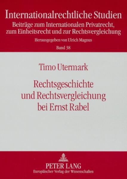 Rechtsgeschichte und Rechtsvergleichung bei Ernst Rabel - Coverbild