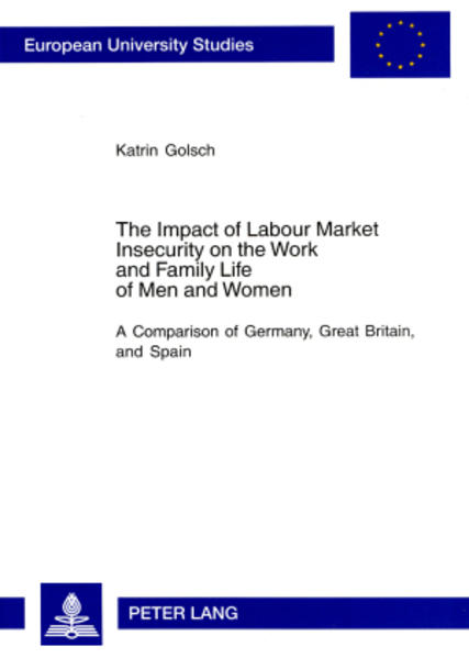 The Impact of Labour Market Insecurity on the Work and Family Life of Men and Women - Coverbild