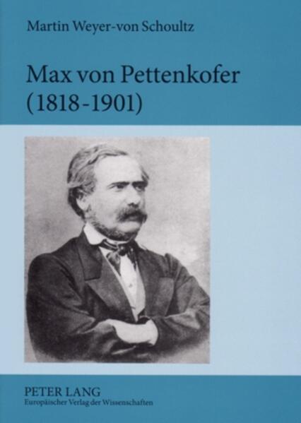 Max von Pettenkofer (1818-1901) - Coverbild