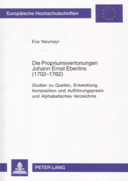 Die Propriumsvertonungen Johann Ernst Eberlins (1702-1762) - Coverbild