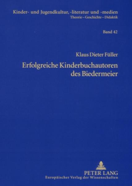 Kostenloses Epub-Buch Erfolgreiche Kinderbuchautoren des Biedermeier