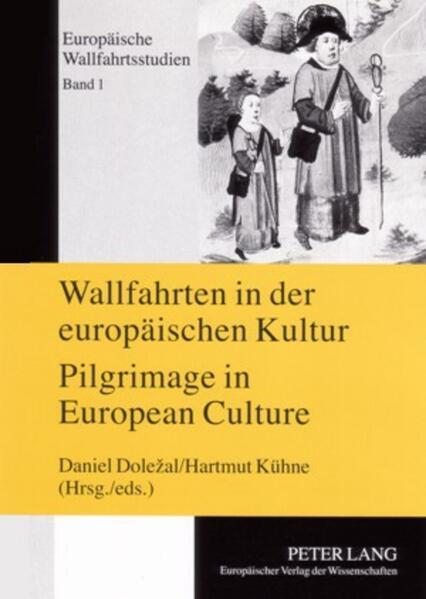 Wallfahrten in der europäischen Kultur - Pilgrimage in European Culture - Coverbild
