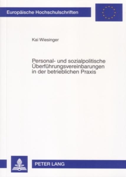 Personal- und sozialpolitische Überführungsvereinbarungen in der betrieblichen Praxis - Coverbild