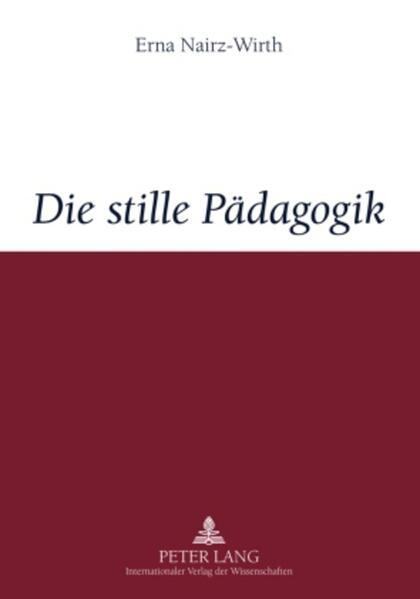 Die stille Pädagogik - Coverbild