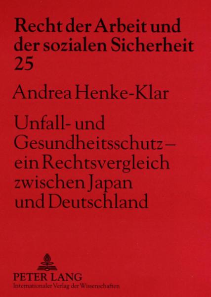 Unfall- und Gesundheitsschutz – ein Rechtsvergleich zwischen Japan und Deutschland - Coverbild