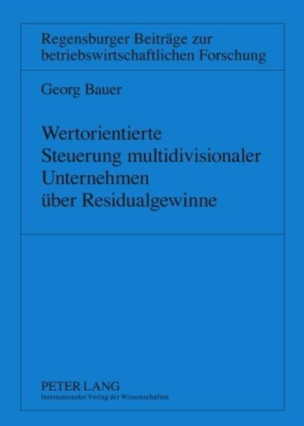 Wertorientierte Steuerung multidivisionaler Unternehmen über Residualgewinne - Coverbild