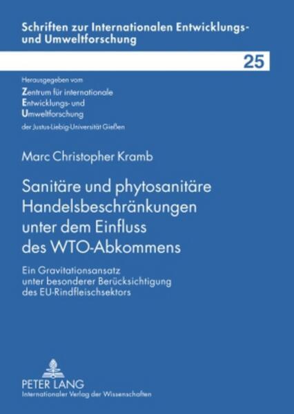 Sanitäre und phytosanitäre Handelsbeschränkungen unter dem Einfluss des WTO-Abkommens - Coverbild