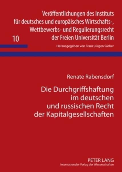 Die Durchgriffshaftung im deutschen und russischen Recht der Kapitalgesellschaften - Coverbild
