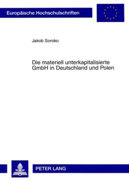 Die materiell unterkapitalisierte GmbH in Deutschland und Polen - Coverbild