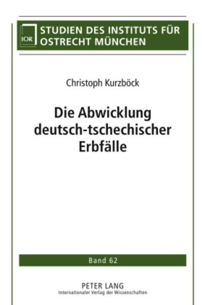 Die Abwicklung deutsch-tschechischer Erbfälle - Coverbild