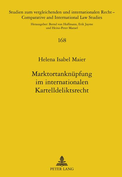 Marktortanknüpfung im internationalen Kartelldeliktsrecht - Coverbild