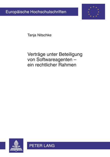Verträge unter Beteiligung von Softwareagenten – ein rechtlicher Rahmen - Coverbild