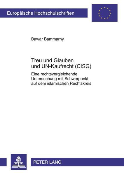Treu und Glauben und UN-Kaufrecht (CISG) - Coverbild