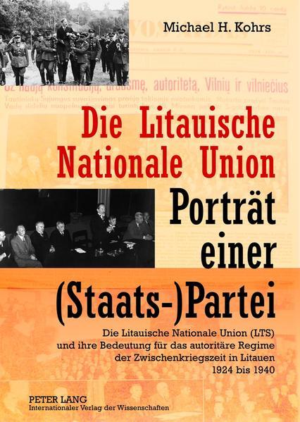 Die Litauische Nationale Union – Porträt einer (Staats-)Partei - Coverbild