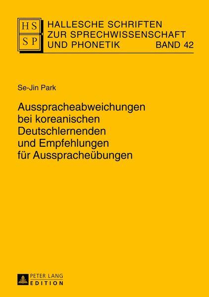Ausspracheabweichungen bei koreanischen Deutschlernenden und Empfehlungen für Ausspracheübungen - Coverbild