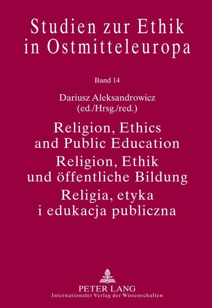 Religion, Ethics and Public Education- Religion, Ethik und öffentliche Bildung- Religia, etyka i edukacja publiczna - Coverbild