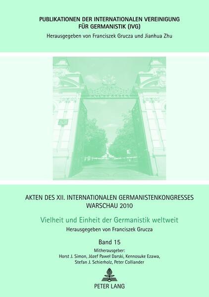 Akten des XII. Internationalen Germanistenkongresses Warschau 2010- Vielheit und Einheit der Germanistik weltweit - Coverbild