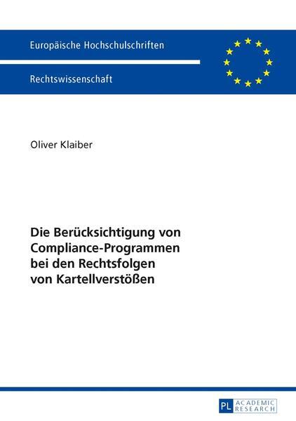 Die Berücksichtigung von Compliance-Programmen bei den Rechtsfolgen von Kartellverstößen - Coverbild