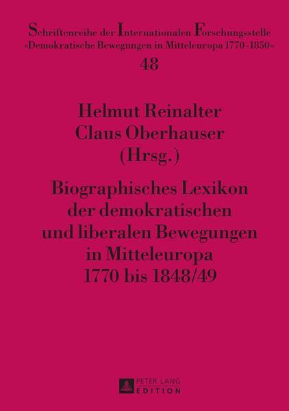 Biographisches Lexikon der demokratischen und liberalen Bewegungen in Mitteleuropa 1770 bis 1848/49 - Coverbild