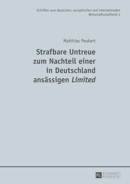 Strafbare Untreue zum Nachteil einer in Deutschland ansässigen «Limited» - Coverbild