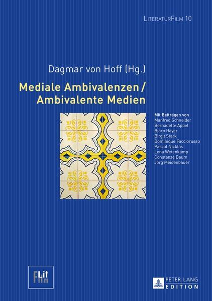 Mediale Ambivalenzen / Ambivalente Medien - Coverbild