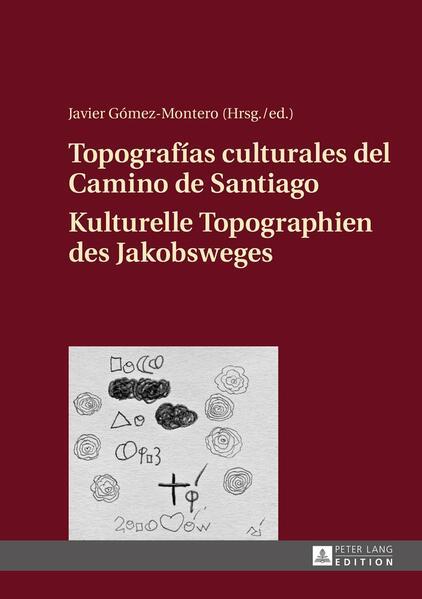 Topografías culturales del Camino de Santiago – Kulturelle Topographien des Jakobsweges - Coverbild