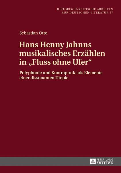 """Hans Henny Jahnns musikalisches Erzählen in """"Fluss ohne Ufer"""" - Coverbild"""