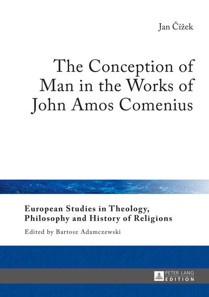 The Conception of Man in the Works of John Amos Comenius - Coverbild