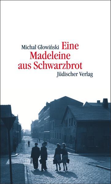 Eine Madeleine aus Schwarzbrot - Coverbild