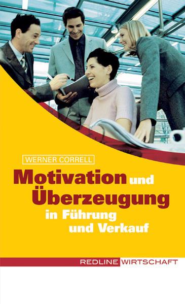 Motivation und Überzeugung in Führung und Verkauf - Coverbild