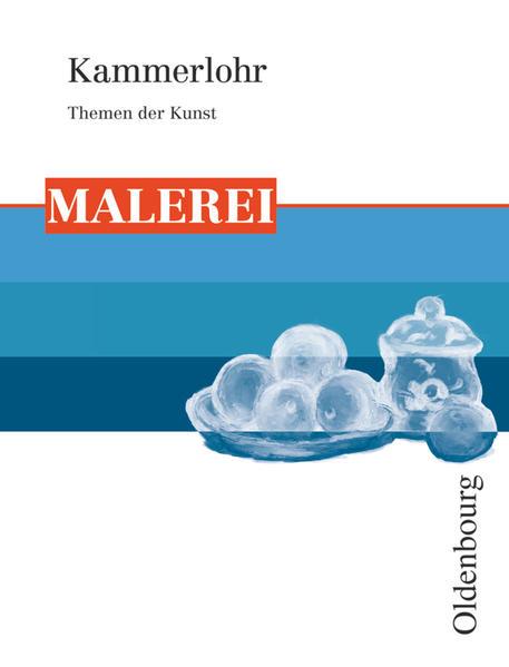 Kammerlohr - Themen der Kunst / Malerei - Coverbild