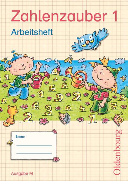 Zahlenzauber - Ausgabe M - Brandenburg, Berlin, Mecklenburg-Vorpommern,... / 1. Schuljahr - Arbeitsheft mit eingelegtem Lösungsheft - Coverbild