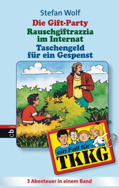 TKKG - Die Gift-Party/Rauschgift-Razzia im Internat/Taschenfeld für ein Gespenst - Coverbild