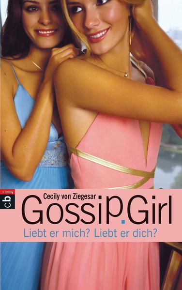 Gossip Girl - Liebt er mich? Liebt er dich? - Coverbild