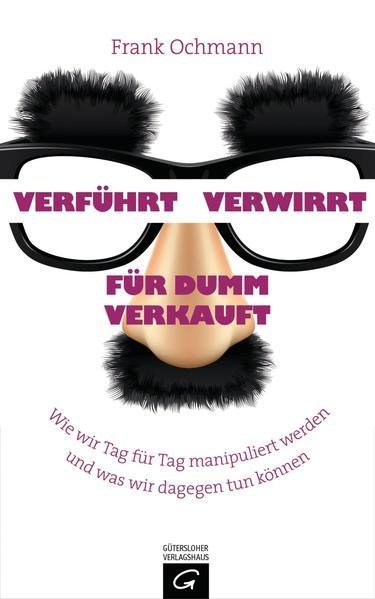 Verführt - Verwirrt - Für dumm verkauft - Coverbild