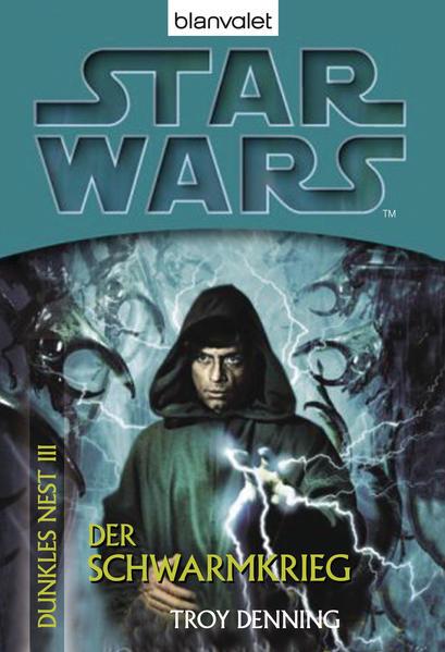 Star Wars. Dunkles Nest 3. Der Schwarmkrieg - Coverbild