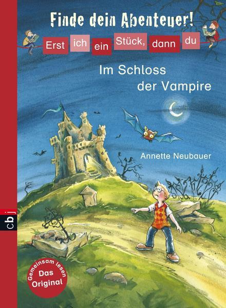Erst ich ein Stück, dann du - Finde dein Abenteuer! Im Schloss der Vampire - Coverbild